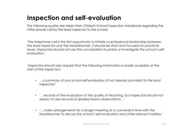 Page 11 microsoft powerpoint writing a self evaluation and inspection and self evaluation the following quotes are taken from ofsteds school inspection handbook regarding the initial phone call by the lead maxwellsz