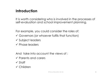 Page 8 microsoft powerpoint writing a self evaluation and school introduction it is worth considering who is involved in the processes of self evaluation and school improvement planning for example you could consider maxwellsz