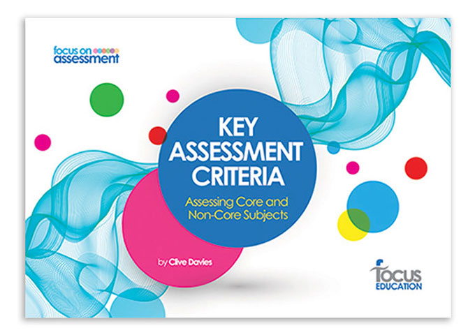 Key Assessment Criteria: Assessing Core and Non-Core Subjects