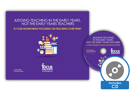 Judging Teaching in the Early Years, Not the Early Years Teachers