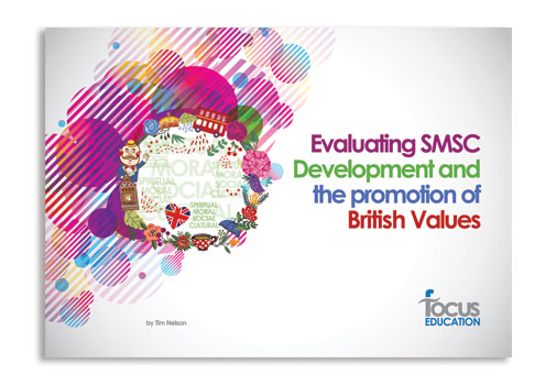 Evaluating SMSC Development and the Promotion of British Values