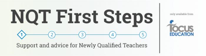 NQT Newly Qualified Teacher First Steps