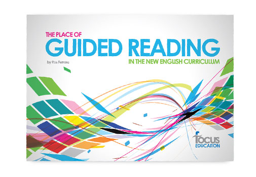 The Place of Guided Reading in the English Curriculum