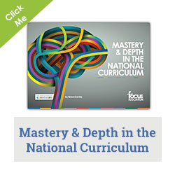 Mastery & Depth in the National Curriculum