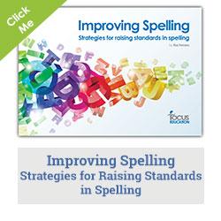 The Development of Spelling in Primary Schools   Focus Education