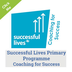 Successful Lives Primary Programme: Coaching for Success