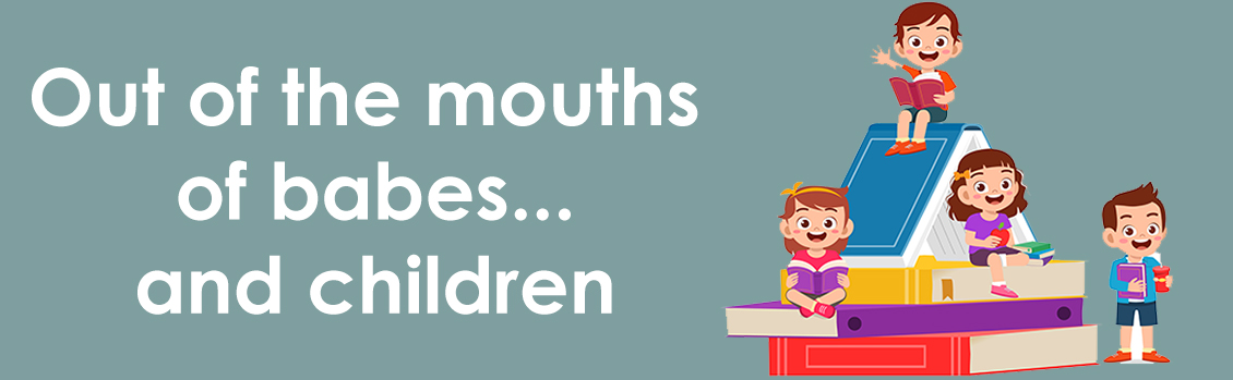 School Monitoring Out of the mouth of babes and children blog
