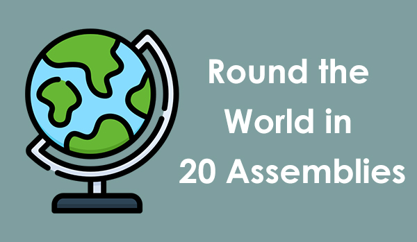 Globe and round the world in 20 assemblies